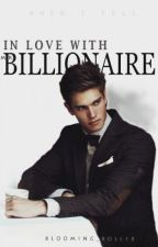 In Love With Mr. Billionaire [Under Editing] by blooming_rose18