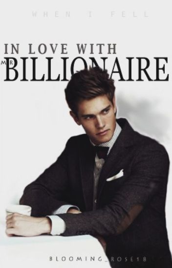 In Love With Mr. Billionaire [Under Editing]