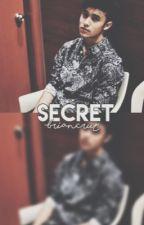«Secret»ON HOLD by -briancruz