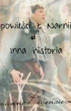 Opowieści z Narnii # Inna historia by ZuzannaPevensie2