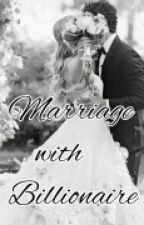 Marriage with Billionaire by oliviaaline_