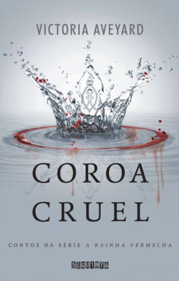 Coroa Cruel