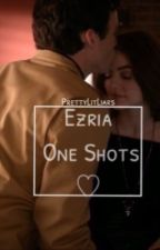 Ezria one shots by PrettyLitLiars