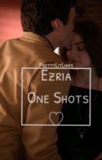 Ezria one shots by PrettyLitLiars