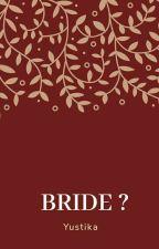 Bride ? by IyusYus26