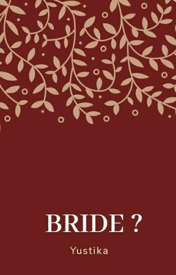 Bride ?