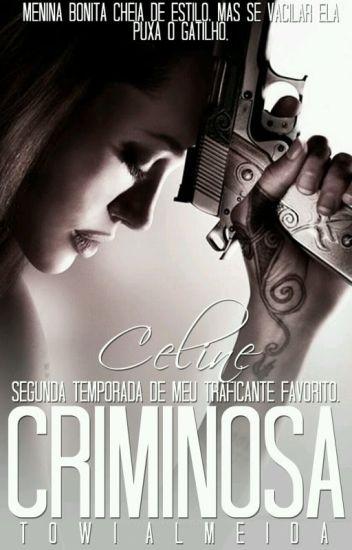 Criminosa || Celine