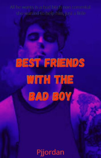Bestfriends With The Badboy #wattys2018