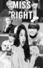 Miss Right by jhopeismyoppa