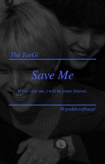 Save Me//Taegi.