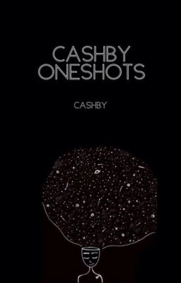 Cashby Oneshots [Cashby]