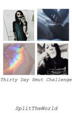 Thirty Day Smut Challenge: Angeless by SplitTheWorld