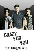 Crazy For You   ✔ by gigi_monet