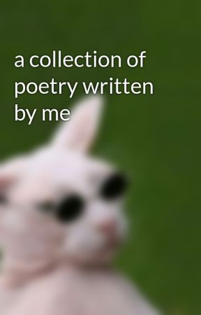 a collection of poetry written by me by Blithest