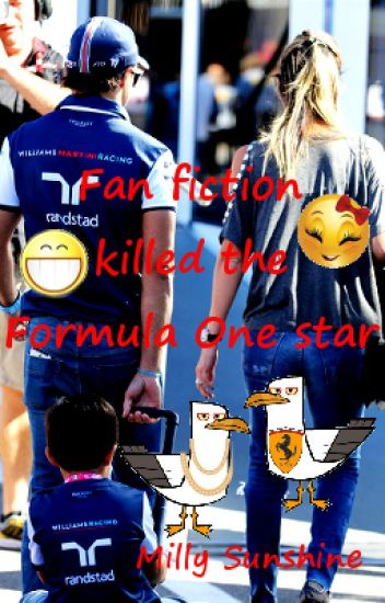 Fan fiction killed the Formula One star