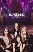 BLACKPINK CHAT  by aochann