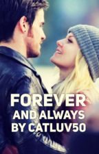 Forever and Always (#ProjectProudWriters) by catluv50