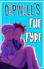 DipWill's The Type by -_Mxchxlle_-
