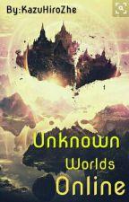 Unknown Worlds Online  by KazuHiroZhe
