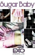 Sugar Baby |EXO-OT12| by Dreams_An