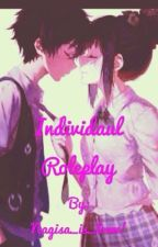 Individual roleplay ((closed))  by xX_Guang_Xx