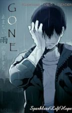 Gone  (Kageyama X Reader)  by SapphireSparklezz