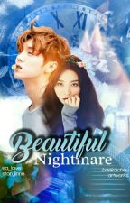 Beautiful Nightmare (COMPLETED) by EA_love