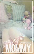Mommy » Parmiga [+18] by nate-sbabygirl