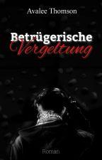 Betrügerische Vergeltung Band I [Leseprobe] {AMAZON Buch} ✔ by JohnWaitWhatSmith