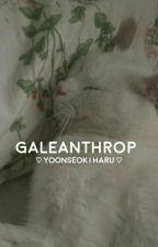 galeanthrop | yoonseok [oneshot] by mintears