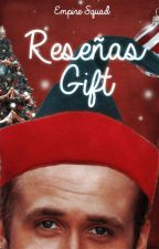 ReseñasGifts by EmpireSquad