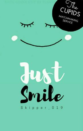 Just Smile • Misc Book by Skipper_019