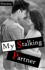 My Stalking Partner (Kathniel) by ifranzzz