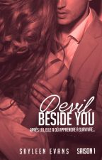 Devil Beside You. by SkyleenEvans