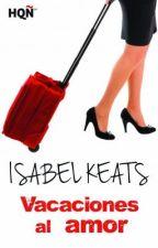 Vacaciones al amor by isabelkeats