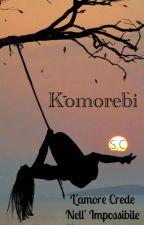 Komorebi  by OneChoise