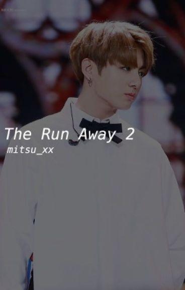 The Run Away 2 || Jungkook BTS