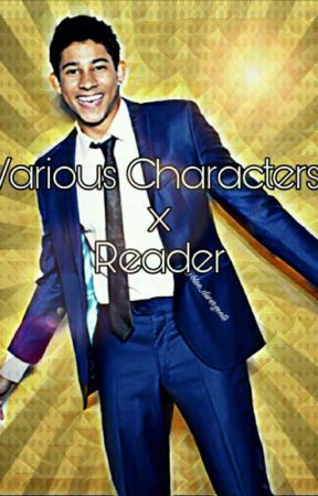 Various Characters x Reader by blue_divergents