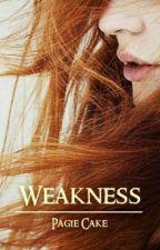 Weakness by PagieCake