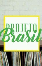 Projeto Brasil by ProjetoBrasil