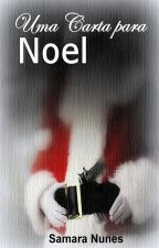 Uma Carta para Noel by SanaraNunes