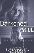 Darkened Soul [Supernatural] by its_the_impala