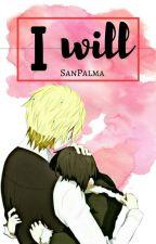I will by SanPalma