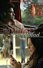 Esto Ya No Es Casualidad. 《Agustin Casanova》 by CaradepanAC