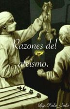 Razones del ateísmo.  by Fabi_Sala