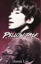 [Oneshot +18] 'Pillowtalk' (SEVENTEEN/Meanie couple) by Hanna__Lee