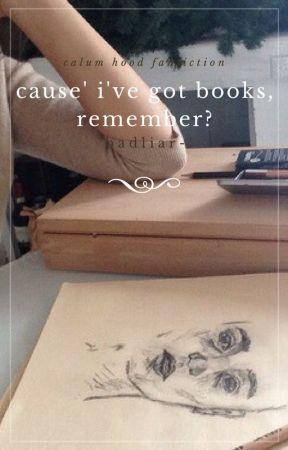 cause' i've got books, remember? » hood by badliar-