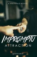 Impromptu Attraction [four] by steffy_t