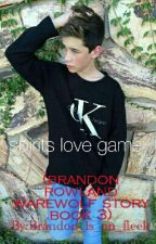 spirits love game (brandon rowland warewolf story book 3 by BrandonrowlandsHusky