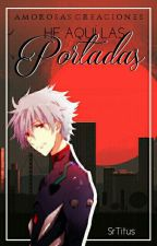 He aquí las Portadas. by SrTitus